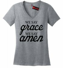 We Say Grace We Say Amen Ladies V-Neck T Shirt Religious Christian Gift Tee Z5