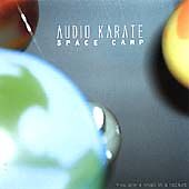 BRAND NEW & SEALED CD - Space Camp by Audio Karate (CD, 2002, Kung Fu)