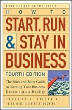 How to Start, Run, and Stay in Business, Gregory F. Kishel