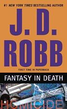 In Death #30: Fantasy in Death by Nora Roberts/J.D. Robb (2010 Paperback 1st Ed)