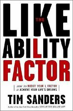 The Likeability Factor by Tim Sanders - Hardcover Book Achieve Dreams Boost