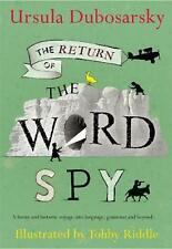 The Return of the Word Spy (B&W) by Ursula Dubosarsky Paperback Book