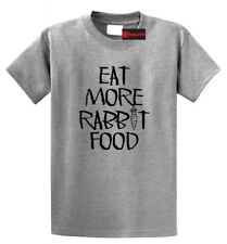 Eat More Rabbit Food T Shirt Funny Vegetarian Vegan Health Food Graphic Tee