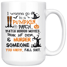 I Wanna Go To Pumpkin Patch, Halloween costumes Mug, Jack-O-Lantern Treat, Trick
