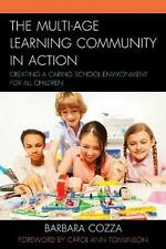 Multi-age Learning Community in Action: Creating a Caring School Environment for