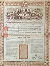 CHINA IMPERIAL GOVERNMENT 1899 RAILWAY £100 GOLD BOND LOAN
