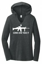 Come And Take It Ladies Hoodie T-Shirt AR15 Gun Rights 2nd Amendment PRO 2A