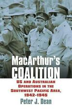 MacArthur's Coalition: US and Australian Military Operations in the Southwest Pa