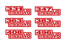 2 STROKER V8 DECALS 331-347-363-383-408-496 ANY CID 5.0 302 350 ENGINE STICKERS