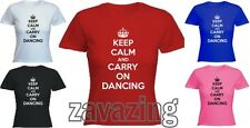KEEP CALM AND CARRY ON DANCING LADY FITTED T-SHIRT STREET DANCE BRAKE BALLET
