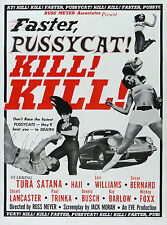 """""""FASTER PUSSYCAT"""" .. Russ Meyers ...Classic """"B"""" Movie Poster A1A2A3A4Sizes"""