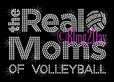 The REAL Moms of - VOLLEYBALL - Rhinestone Iron on Transfer Hot Fix Sport Mom