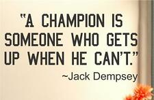 Jack Dempsey Champion  Quote ...Vinyl Wall Decal Sticker Home Decor