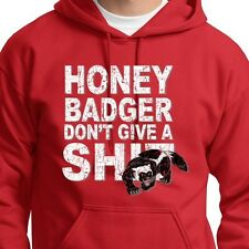 Honey Badger Don't Give A Sh*t Funny T-shirt internet humor Hoodie