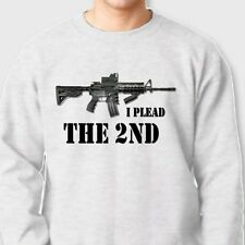 I PLEAD THE 2ND Amendment T-shirt Pro Gun AR15 Rifle Crew Neck Sweatshirt