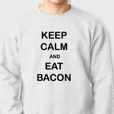 KEEP CALM and EAT BACON Pork Fat T-shirt Funny Food Party Crew Neck Sweatshirt