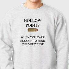 HOLLOW POINTS When You Care Enuf To Send Very Best T-shirt Crew Sweatshirt