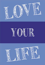 Love Your Life - Inspiring Inspirational Quote - Wall Word Art Typeography