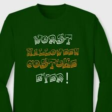WORST HALLOWEEN COSTUME EVER T-shirt Funny Humor Long Sleeve Tee