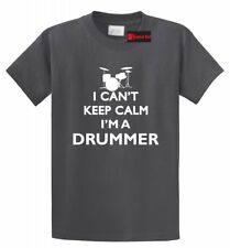 I Can't Keep Calm I'm a Drummer Funny Drummer Shirt Rock Band Shirt Music Tee