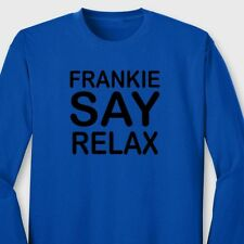 FRANKIE SAY RELAX Retro 80's Music T-shirt Goes To Hollywood Long Sleeve Tee