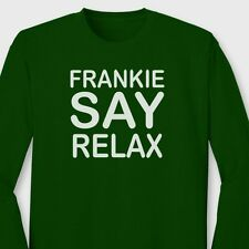 Frankie Say Relax movie Retro 80's Goes To Hollywood Music Long Sleeve Tee