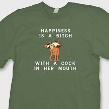Happiness Is A Bitch With A C*ck In Her Mouth Rude T-shirt Funny Tee Shirt