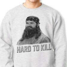 HARD TO KILL Jep Robertson T-shirt Duck Dynasty #gladtobealive Crew Sweatshirt