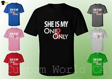 She is My One and Only Couple T Shirt - Love Matching Tee - His and Hers Couple