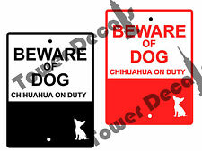 Beware of Dog - Chihuahua 9 x 12 Predrilled Aluminum Window or Fence Sign