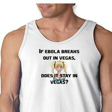 If EBOLA In VEGAS Does It Stay In VEGAS? T-shirt Funny Gag Gift Men's Tank Top