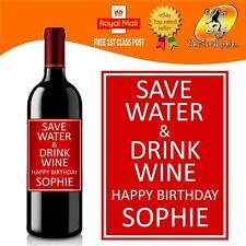 PERSONALISED FUNNY WINE BOTTLE LABEL BIRTHDAY GIFT SAVE WATER DRINK WINE