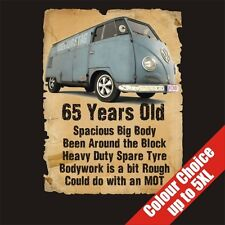 65 Year Old VW Transporter Funny 65th Birthday Gift T-Shirt 16 Colours - to 5XL