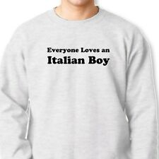 Everyone Loves An Italian Boy T-shirt Funny Heritage Italy Gift Crew Sweatshirt