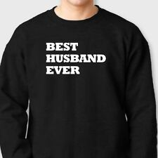 Best Husband Ever Love Tee Married Valentines Gift Fathers Day Crew Sweatshirt