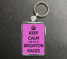 KEEP CALM AND GO TO BRIGHTON RACES KEYRING BAG TAG HORSE RACING GIFT 3 COLOURS