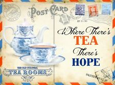 New Where There's Tea There's Hope The Old Colonial Tea Rooms Metal Tin Sign
