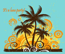 Its a Luau Party! Birthday ~ Frosting Sheet Cake Topper ~ Edible Image ~ D335