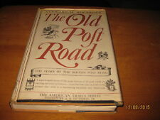 The Old Post Road by Stewart H. Holbrook 1962 1st Edition
