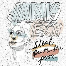 Steal From The Poor - Janis Esch (2015, CD NEW)
