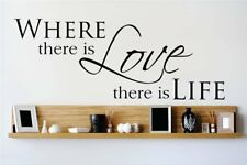 Design With Vinyl Where There is Love There is Life Wall Decal