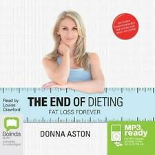 The End of Dieting by Donna Aston