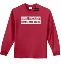 I'm Not A Gynecologist But I'll Take A Look Funny Mens L/S Shirt Rude Sex Tee Z1