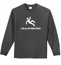 I Do All My Own Stunts Funny Mens L/S T Shirt Cute Gift Clumsy Klutz Tee Z1