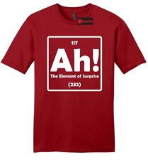 Ah The Element Of Surprise Funny Mens T Shirt Science Periodic Table Nerd Tee Z2