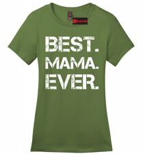 Best Mama Ever Soft Ladies T Shirt Cute Mother's Day Gift New Mom Tee Shirt Z4