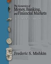 Economics of Money, Banking, and Financial Markets Kit by Frederic S. Mishkin...