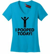 I Pooped Today Funny Ladies V-Neck T Shirt Proud Poopers Dirty Stick Figure Z5