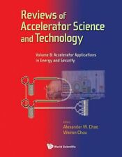 NEW Reviews of Accelerator Science and Technology - Volume 8: Accelerator Applic