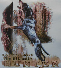 BLUETICK HOUND THE ULTIMATE HUNTER .... COON HUNTING COONDOGS SHIRT #520